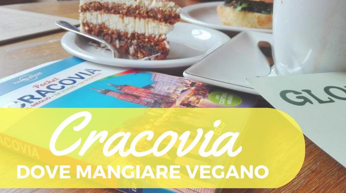 Dove mangiare vegano a Cracovia