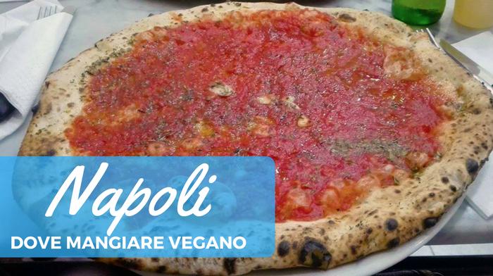 Mangiare vegano a Napoli